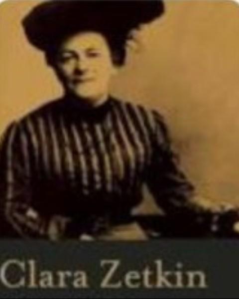 কমরেড ক্লারা জেটকিন শ্রেণি সংগ্রামের লড়াইয়ে নারী নেতৃত্বের এক অনন্য দৃষ্টান্ত ও পথিকৃত
